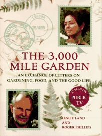 The 3000-Mile Garden: 8an Exchange of Letters on Gardening