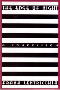 The Edge of the Night: A Confession