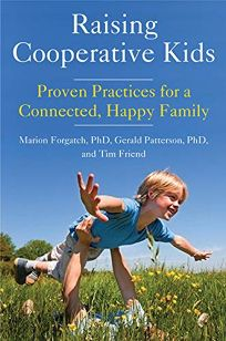 Raising Cooperative Kids: Proven Practices for a Connected