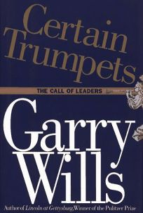 Certain Trumpets: The Call of Leaders