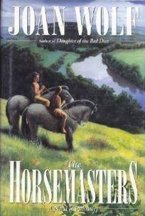 The Horsemasters: 2a Novel of Prehistory