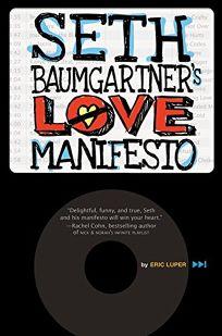 Seth Baumgartners Love Manifesto