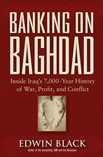 BANKING ON BAGHDAD: Inside Iraqs 7