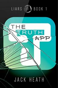 The Truth App Liars #1