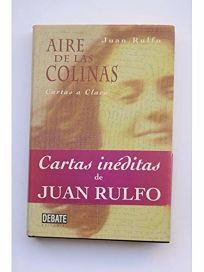 Aire de las Colinas: Cartas A Clara = Air from the Hills