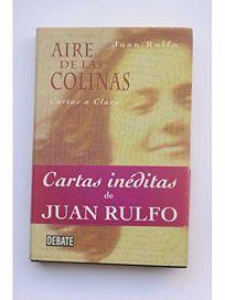 Aire de las Colinas: Cartas A Clara = Air from the Hills