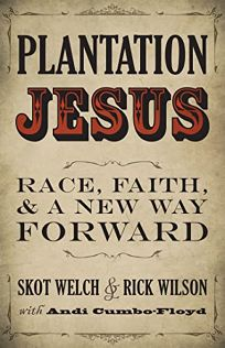 Plantation Jesus: Race