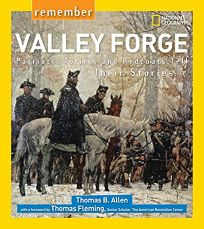 Remember Valley Forge: Patriots