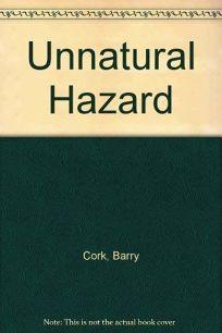 Unnatural Hazard