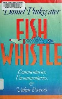 Fish Whistle: Commentaries
