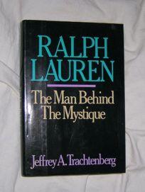 Ralph Lauren: The Man Behind the Mystique