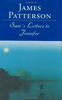 SAMS LETTERS TO JENNIFER
