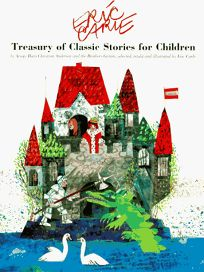 Eric Carles Treasury of Classic Stories for Children by Aesop
