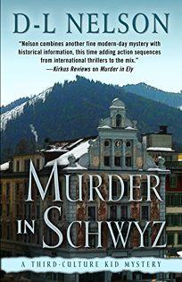 Murder in Schwyz: A Third-Culture Kid Mystery
