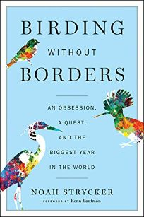 Birding Without Borders: An Obsession