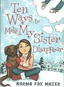 10 Ways to Make My Sister Disappear
