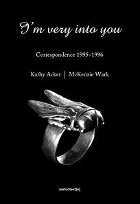 I'm Very into You: Correspondence 1995–1996