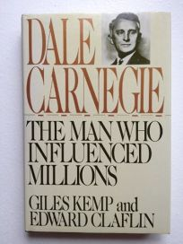 Dale Carnegie: The Man Who Influenced Millions