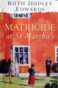 Matricide at St Marthas