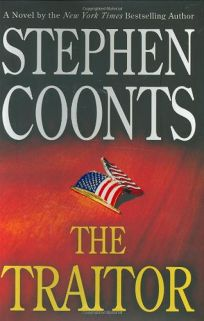 Fiction Book Review The Traitor By Stephen Coonts Author St
