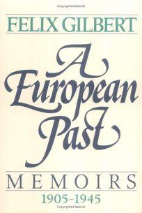 A European Past: Memoirs