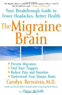 The Migraine Brain: The Breakthrough Guide for Healing Your Headache