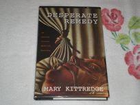 Desperate Remedy: An Edwina Crusoe Mystery
