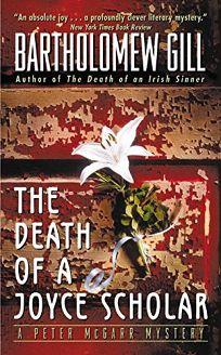 The Death of a Joyce Scholar: A Peter McGarr Mystery