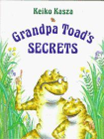 Grandpa Toads Secrets
