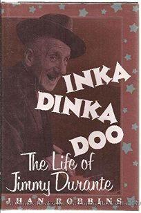 Inka Dinka Doo: The Life of Jimmy Durante