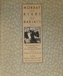 Monday Night at Narsais: An International Menu Cookbook from the Legendary Restaurant