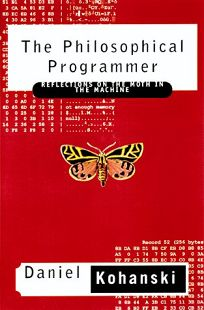 The Philosophical Programmer: Reflections on the Mothe in the Machine