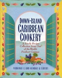 Down-Island Caribbean Cookery