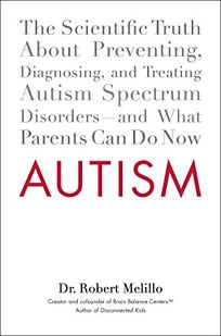 Autism: The Scientific Truth About Preventing