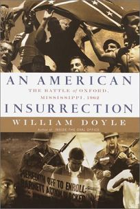 AN AMERICAN INSURRECTION: The Battle of Oxford
