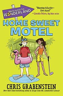 Welcome to Wonderland: Home Sweet Motel