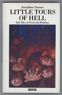 Little Tours of Hell: Tall Tales of Food and Holidays