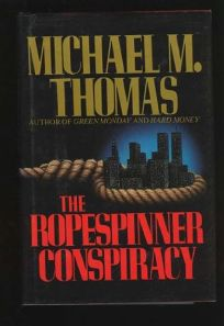 The Ropespinner Conspiracy