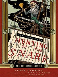 The Annotated Hunting of the Snark: The Definitive Edition