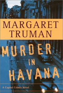 MURDER IN HAVANA: A Capital Crimes Novel