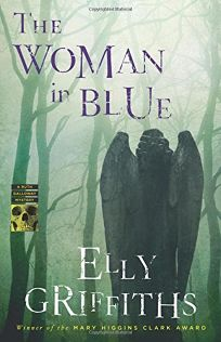 The Woman in Blue: A Ruth Galloway Mystery