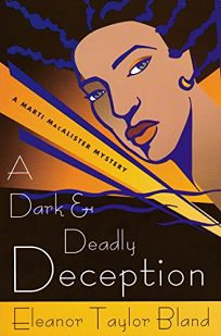 A Dark and Deadly Deception: A Marti MacAlister Mystery