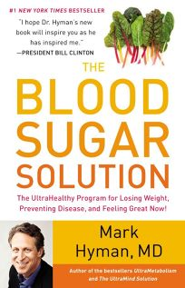 The Blood Sugar Solution: The UltraHealthy Program for Losing Weight