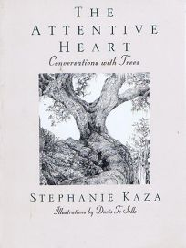 The Attentive Heart: Conversat