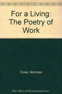 For a Living: The Poetry of Work