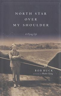 NORTH STAR OVER MY SHOULDER: A Flying Life