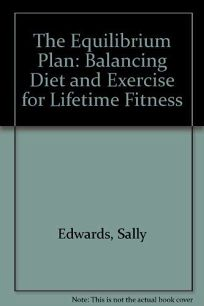 The Equilibrium Plan: Balancing Diet and Exercise for Lifetime Fitness