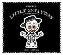 Little Skeletons/Esqueletitos