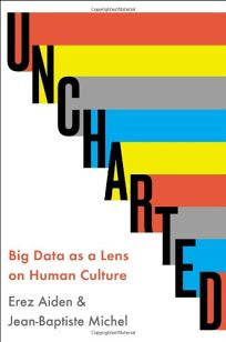 Uncharted: Big Data as Lens on Human Culture