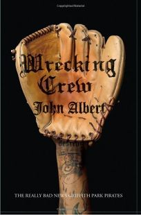Wrecking Crew: The Really Bad News Griffith Park Pirates